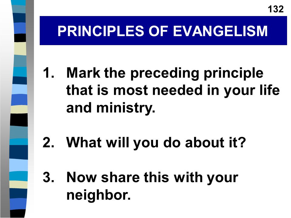 1.Mark the preceding principle that is most needed in your life and ministry.