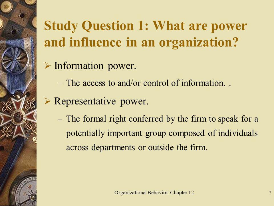 Organizational Behavior: Chapter 1228 Study Question 4: What is organizational politics.