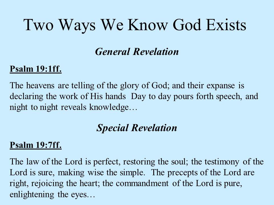 General Revelation Psalm 19:1ff.