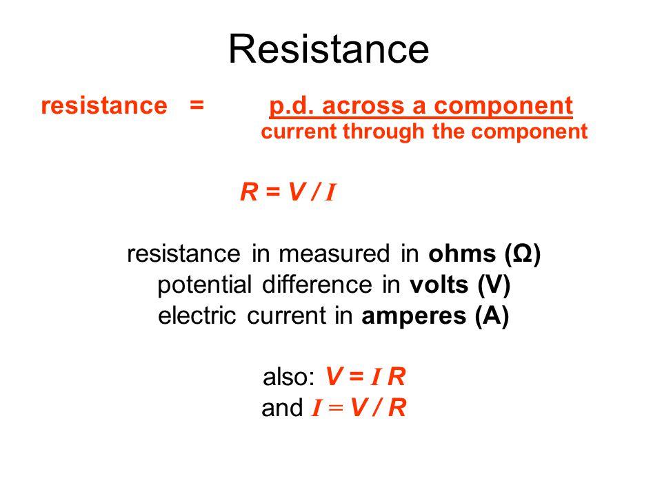 Resistance resistance = p.d.