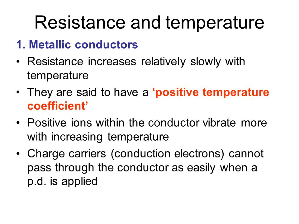Resistance and temperature 1.