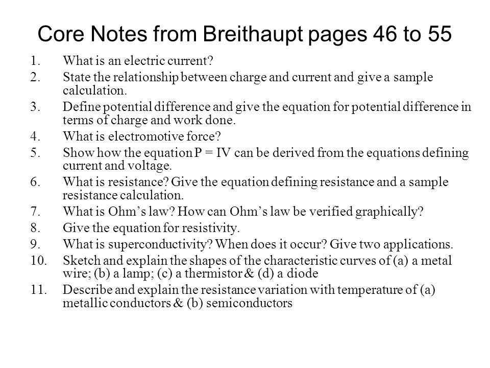 Core Notes from Breithaupt pages 46 to 55 1.What is an electric current.