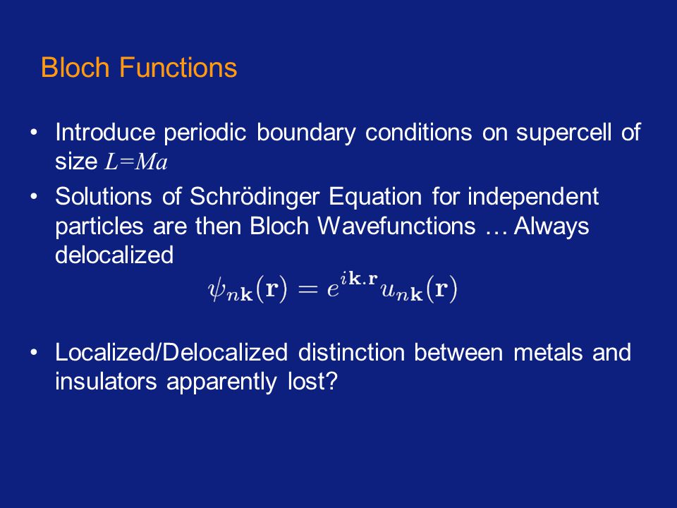 Qualitatively, can still explain the difference in terms of low-lying excitations – but only for independent electrons in crystalline systems InsulatorMetal …no direct link to localization E k E k Band Theory