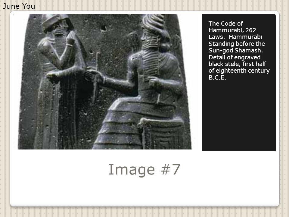 Image #7 The Code of Hammurabi, 262 Laws. Hammurabi Standing before the Sun-god Shamash.