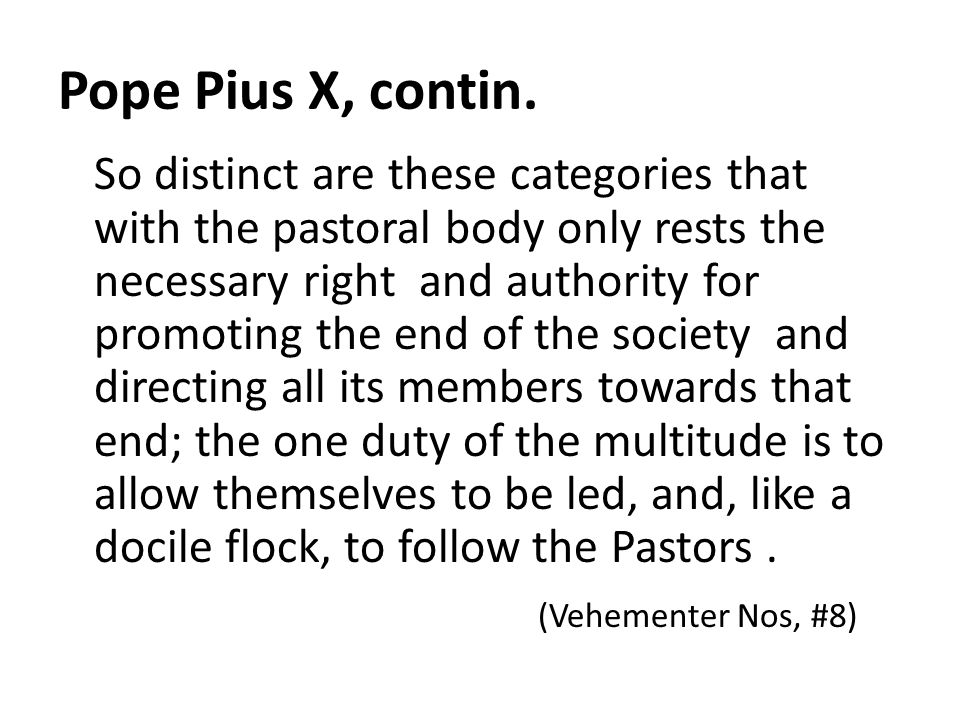 Pope Pius X, contin.
