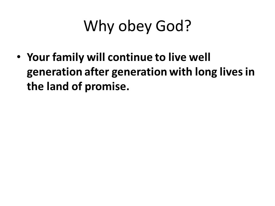 Why obey God.