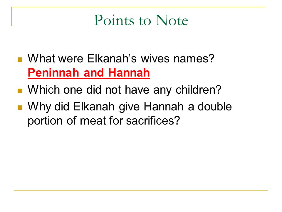 Points to Note What were Elkanah's wives names.