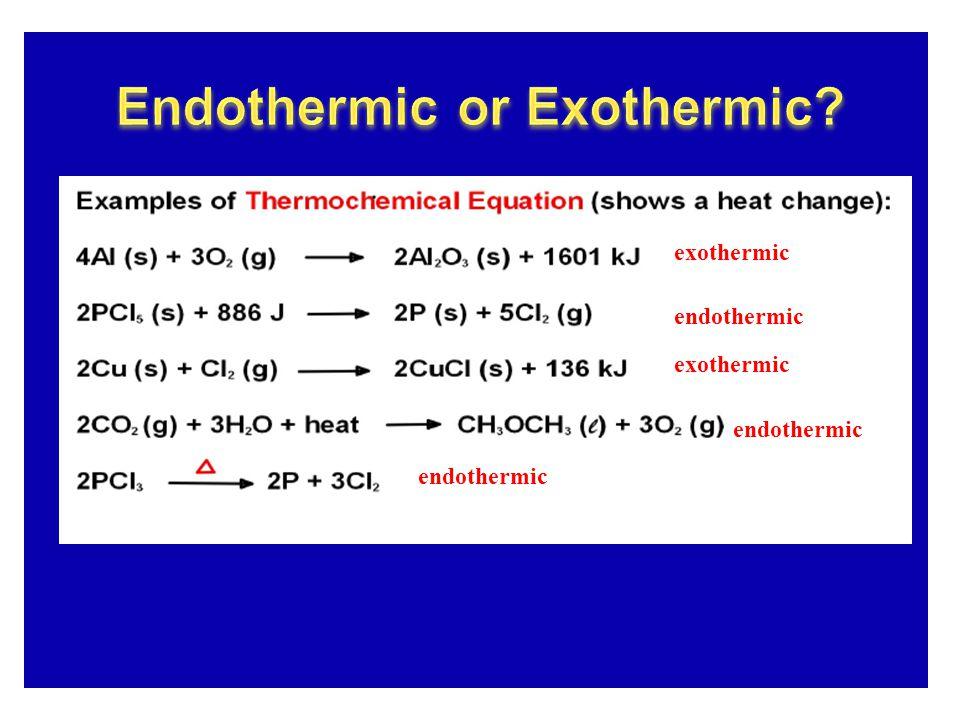 exothermic endothermic exothermic endothermic