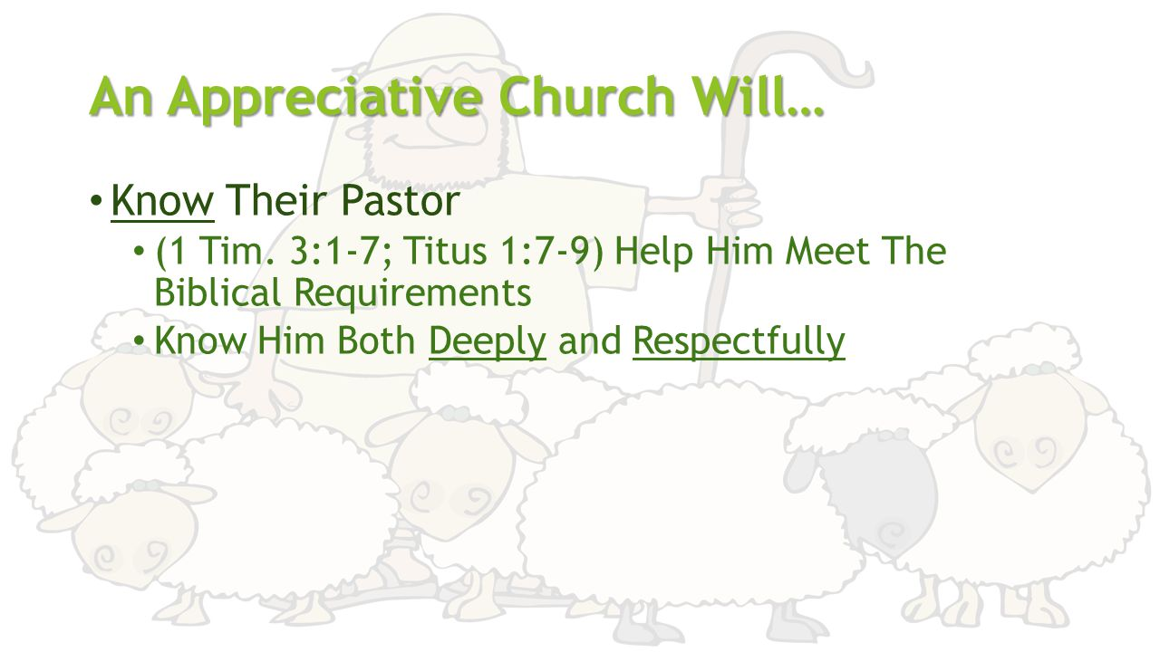An Appreciative Church Will… Know Their Pastor (1 Tim.