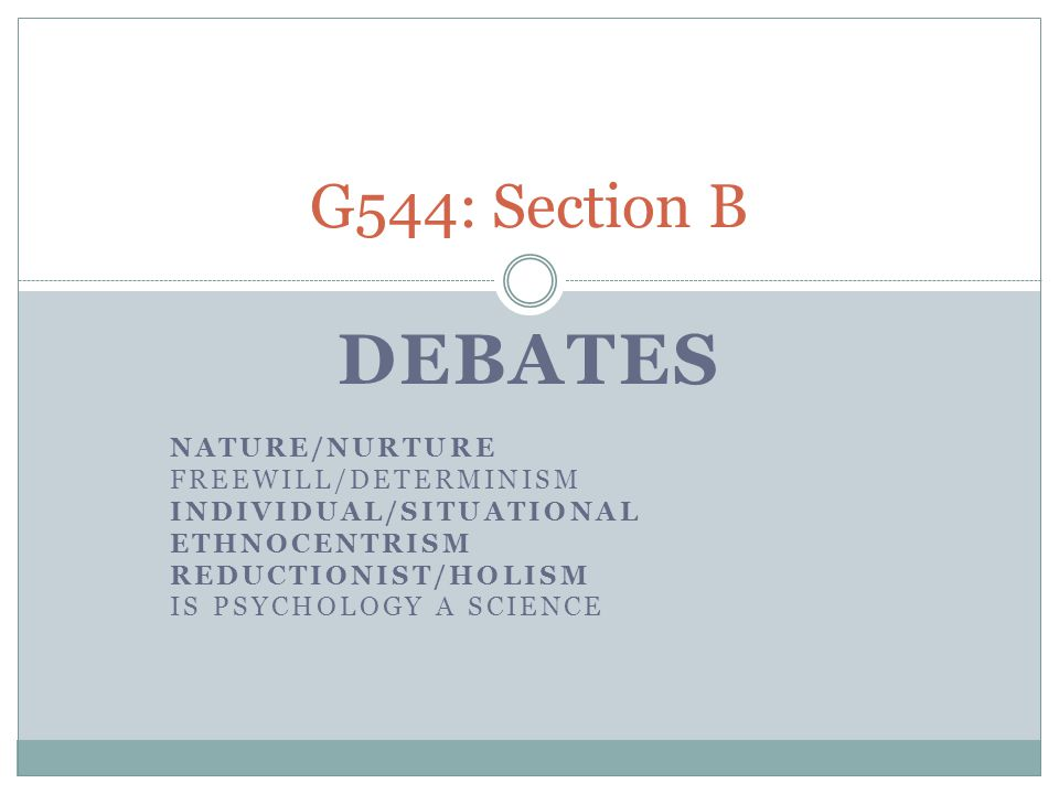 Learning Objectives All: Will understand the techniques required to answer the G544 debate Section B questions.