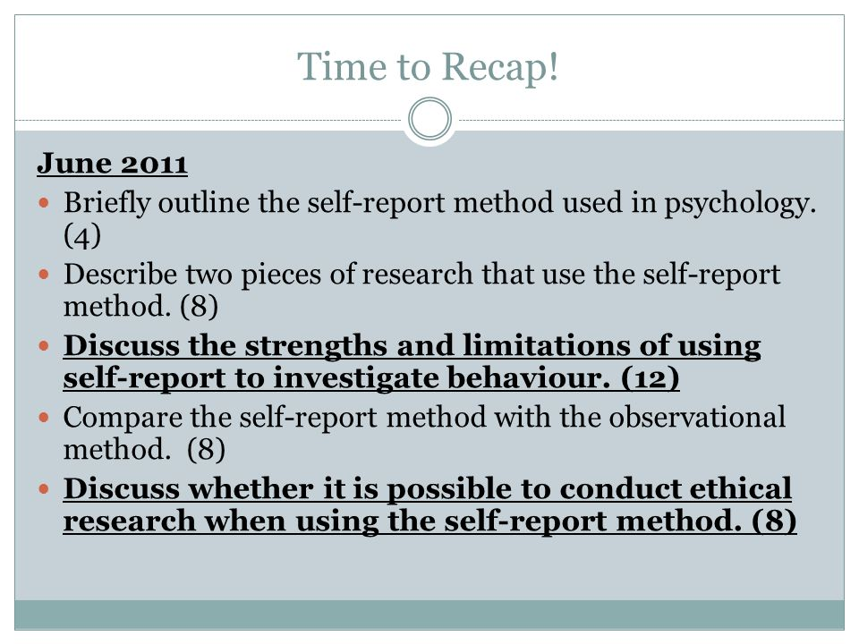 Discuss the strengths and limitations of using self-report to investigate behaviour.