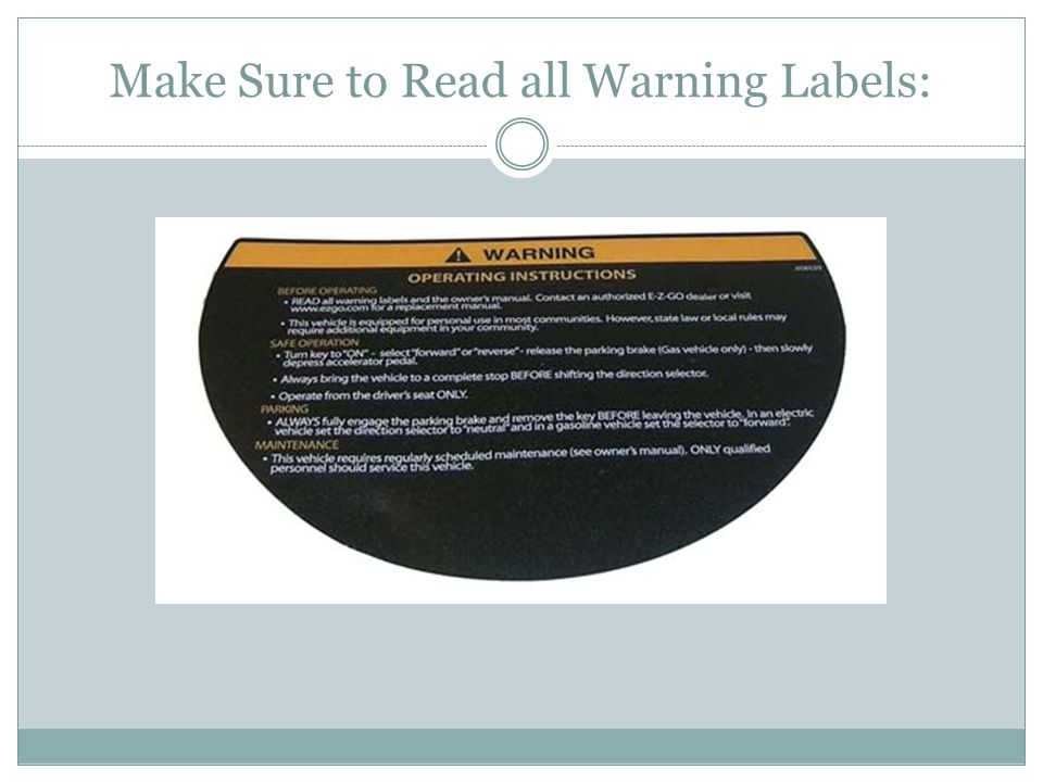Make Sure to Read all Warning Labels:
