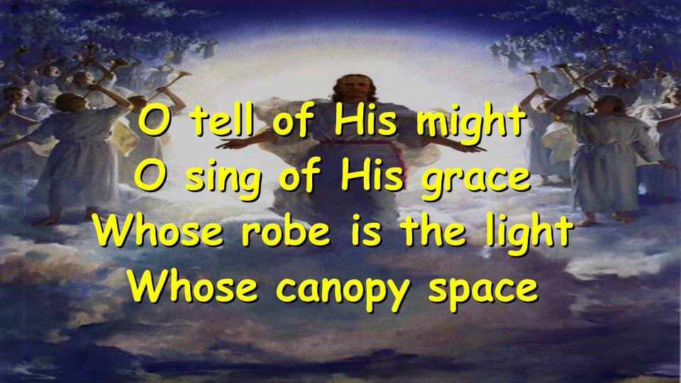 God is Great CCLI #606984 © 2001 Marty Sampson / Hillsong Publishing (Admin.