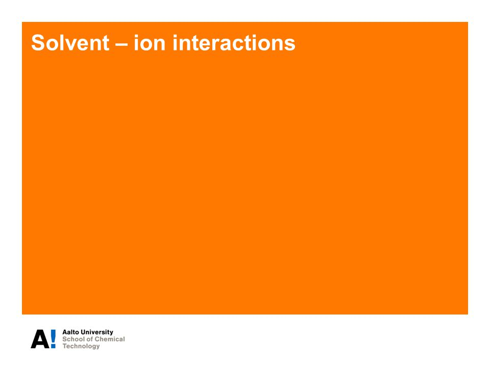 Solvent – ion interactions
