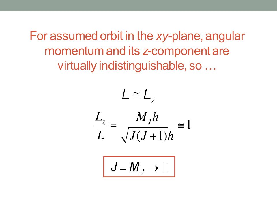 For assumed orbit in the xy-plane, angular momentum and its z-component are virtually indistinguishable, so …