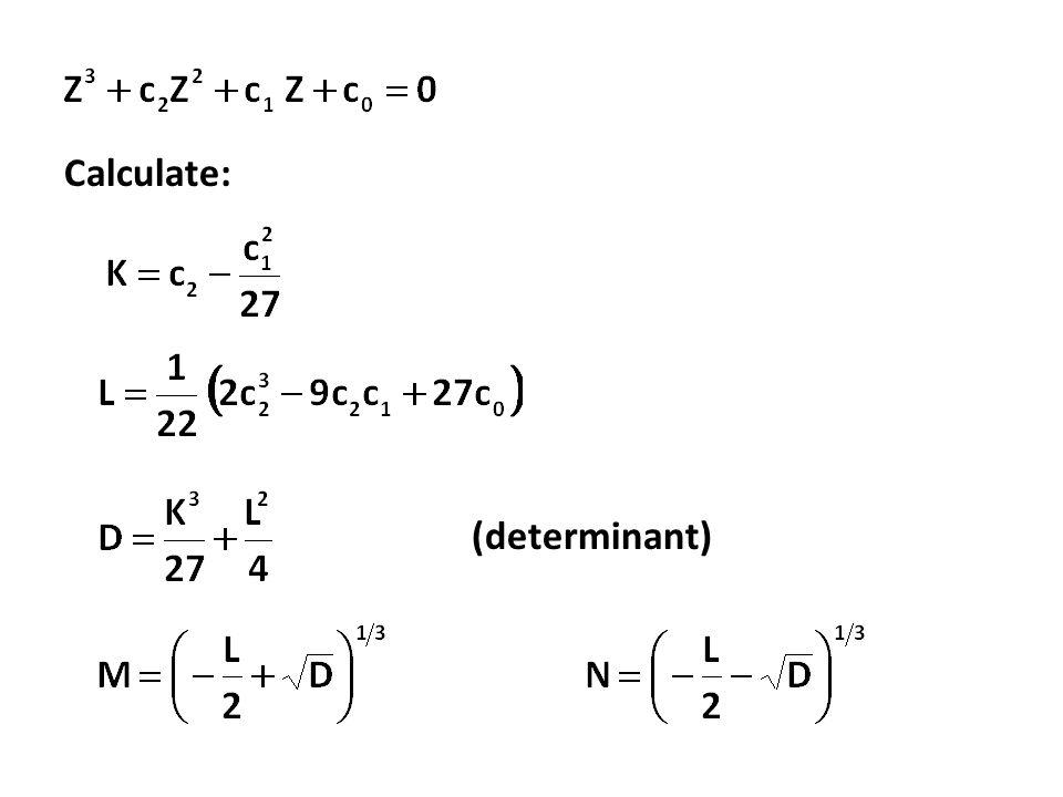 (determinant) Calculate: