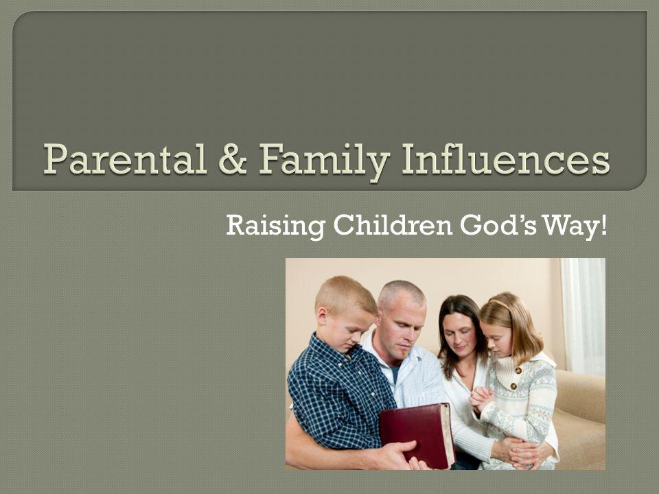 Raising Children God's Way!
