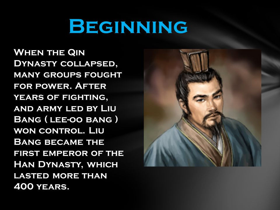 When the Qin Dynasty collapsed, many groups fought for power.