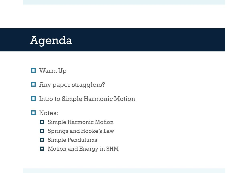 Agenda  Warm Up  Any paper stragglers.