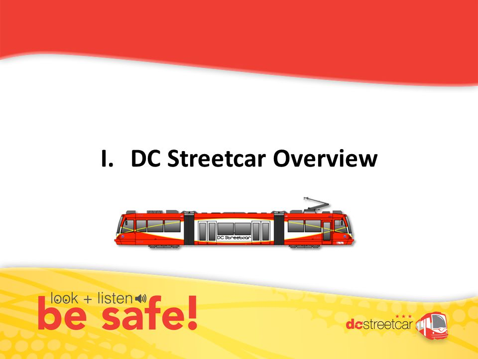 I.DC Streetcar Overview