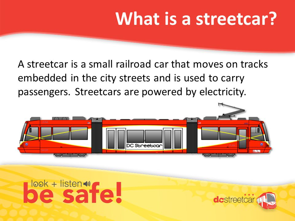 What is a streetcar.