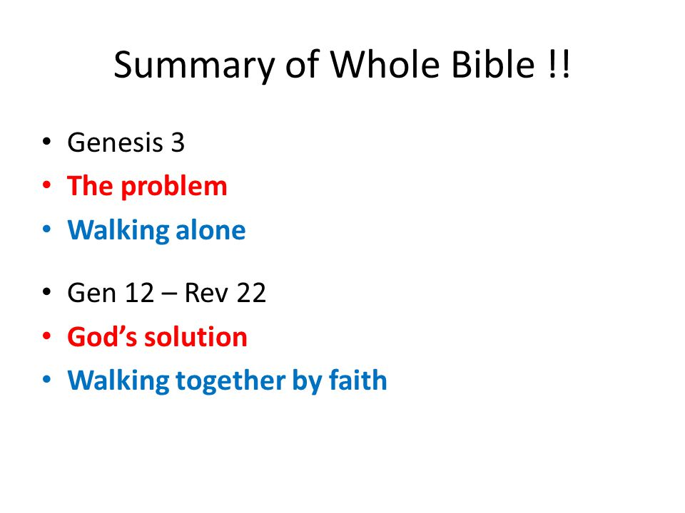 Summary of Whole Bible !.