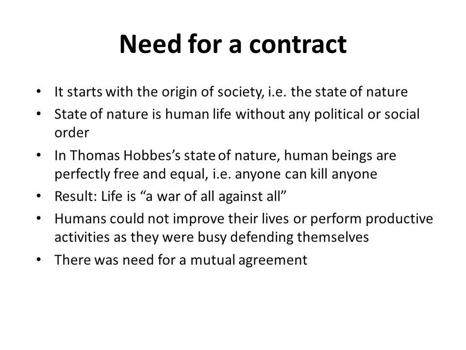 It starts with the origin of society, i.e.