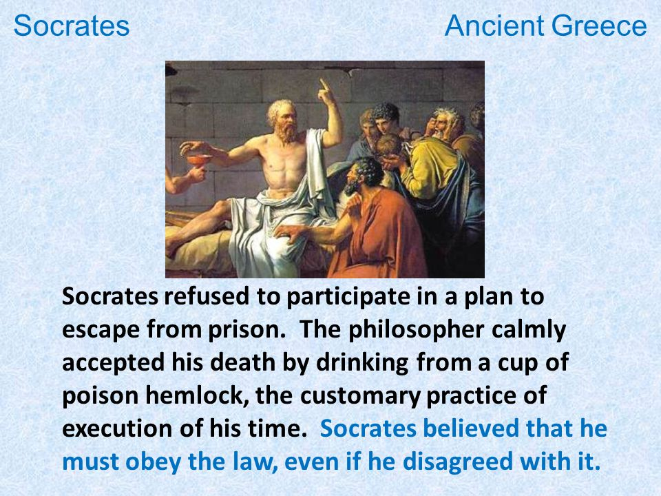 Socrates refused to participate in a plan to escape from prison.