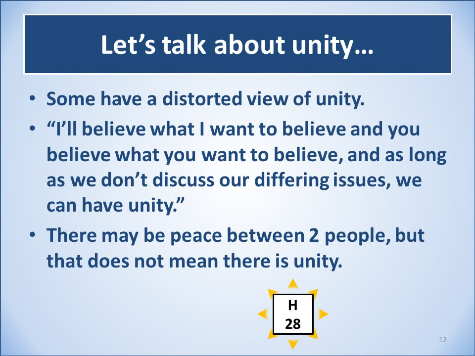 "Let's talk about unity… Some have a distorted view of unity. ""I'll believe what I want to believe and you believe what you want to believe, and as lon"