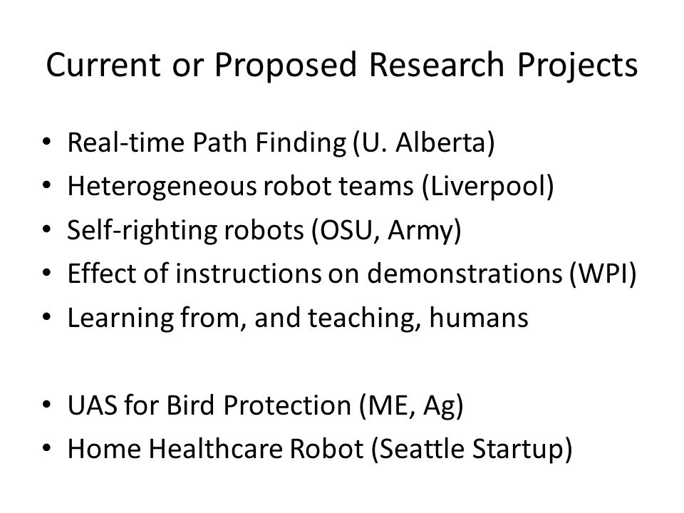 Current or Proposed Research Projects Real-time Path Finding (U.