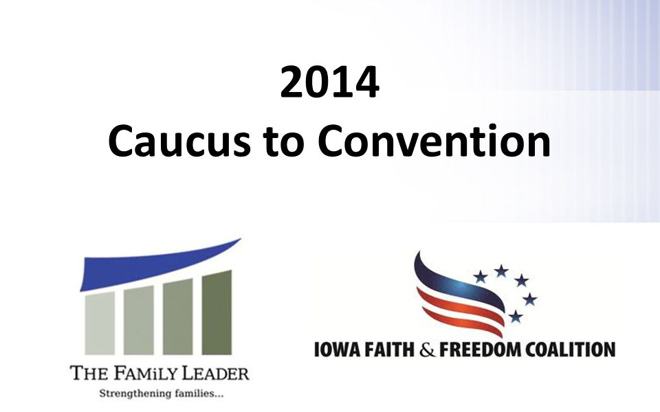 2014 Caucus to Convention