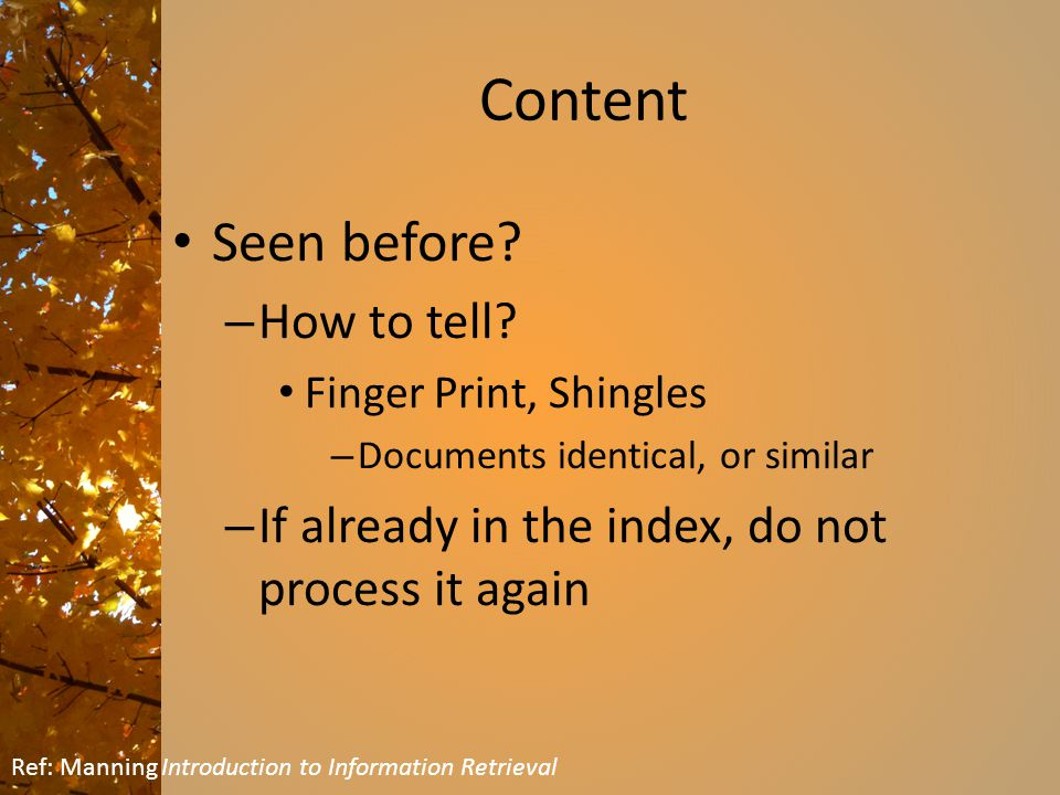 Content Seen before. – How to tell.