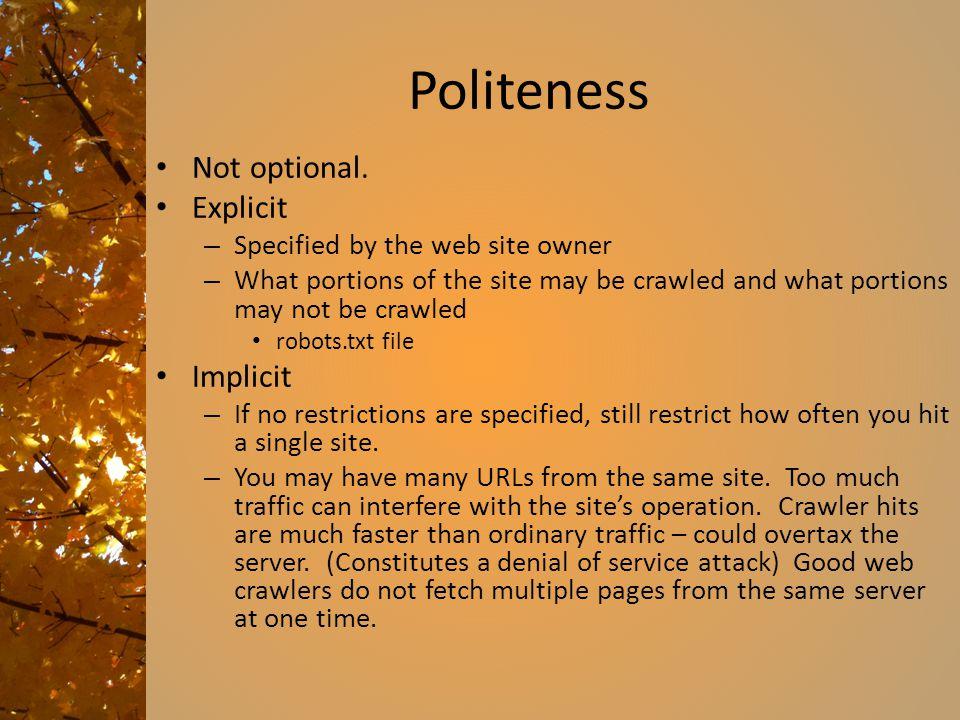 Politeness Not optional.