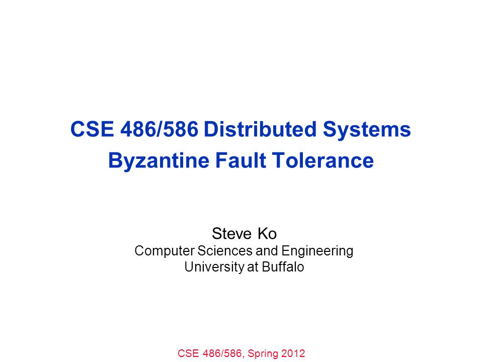 CSE 486/586, Spring 2012 CSE 486/586 Administrivia Project 3 out –Please, please start right away.