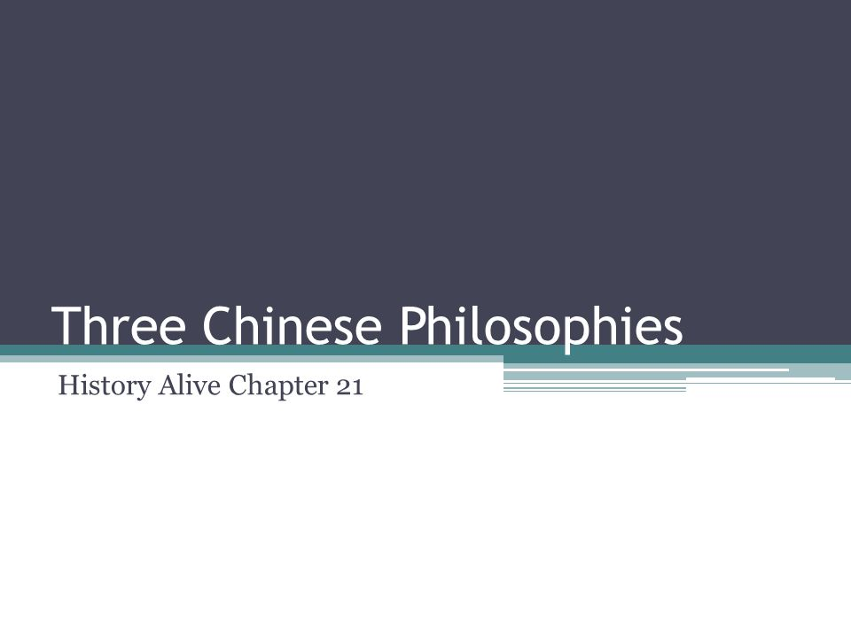 Three Chinese Philosophies History Alive Chapter 21