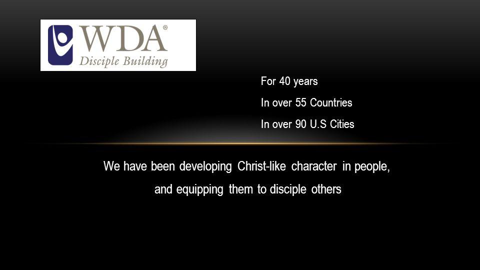 WDA Worldwide Discipleship Association, Inc.
