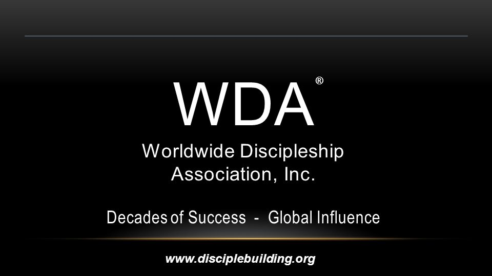 WDA Worldwide Discipleship Association, Inc.
