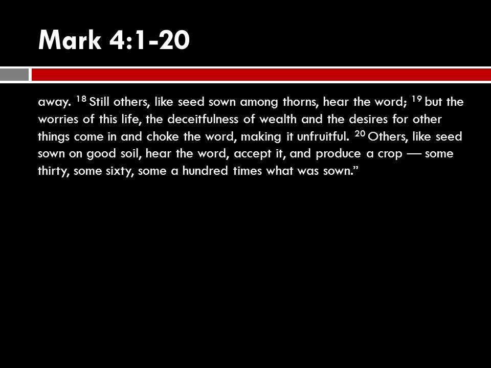 Mark 4:1-9 1 Again Jesus began to teach by the lake.