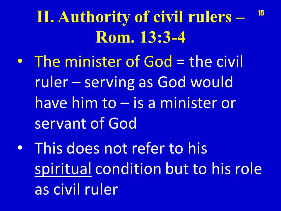 II. Authority of civil rulers – Rom.