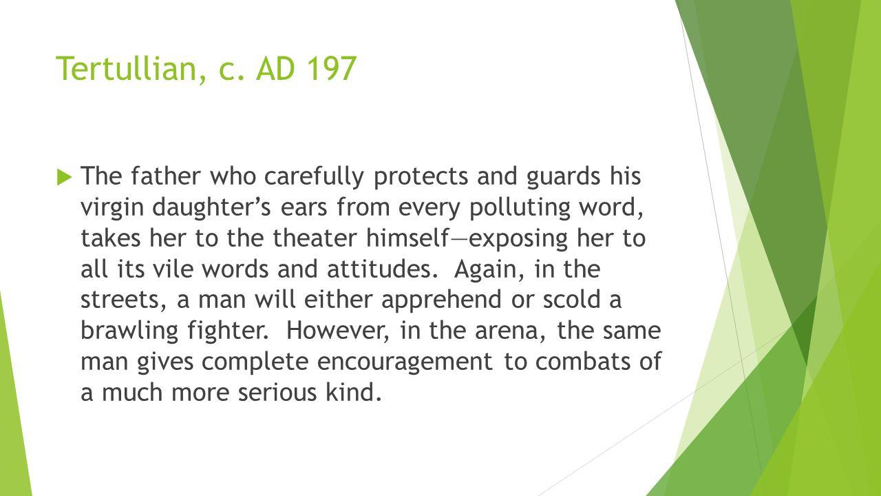 Tertullian, c.