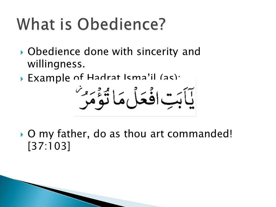 If you are obedient, you will be guided to the right path.  Reward of obedience: Khilafat