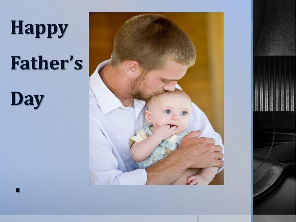 . HappyFather'sDay