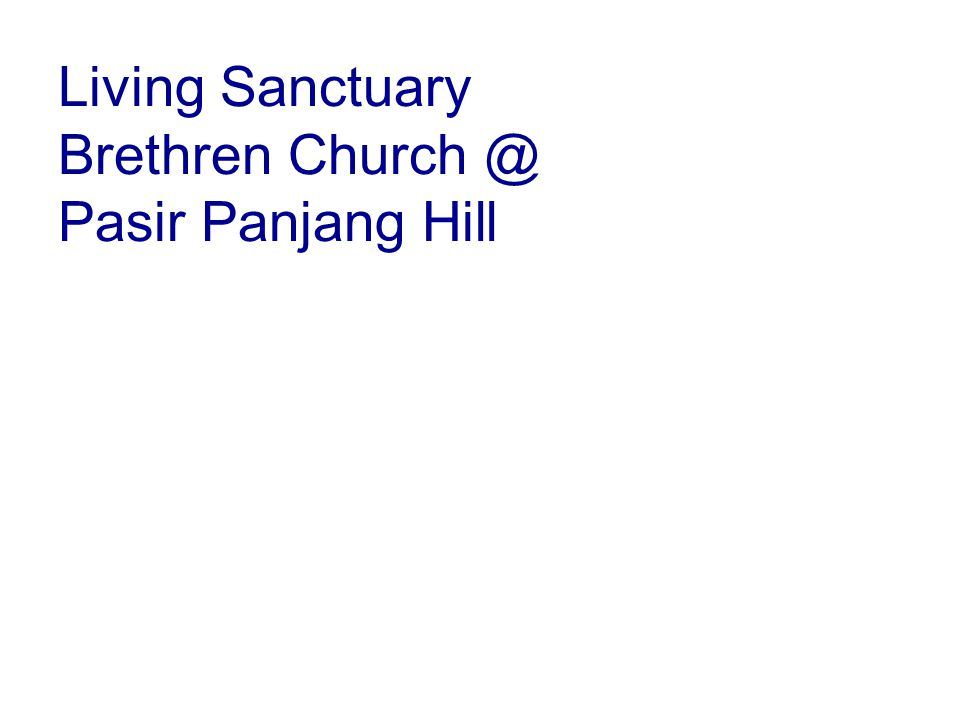Living Sanctuary Brethren Church @ Pasir Panjang Hill