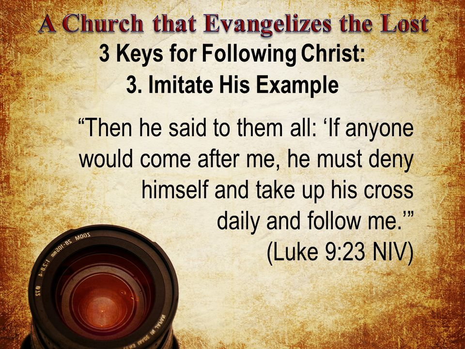 3 Keys for Following Christ: 3.
