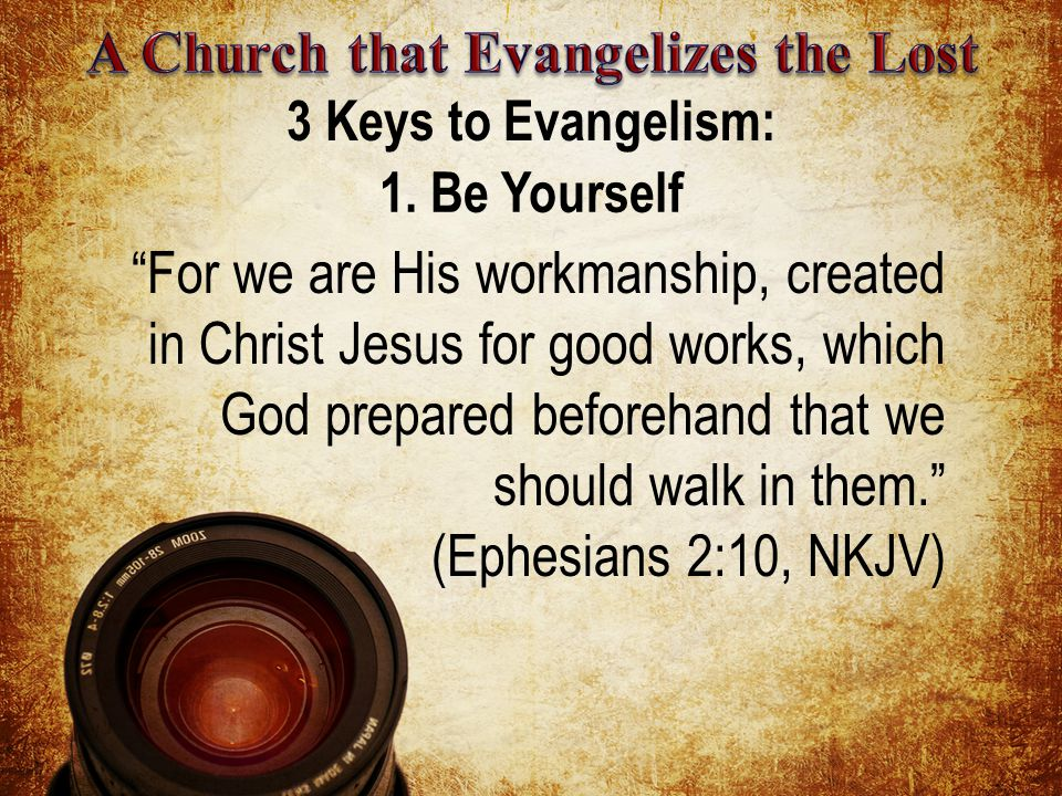 3 Keys to Evangelism: 1.