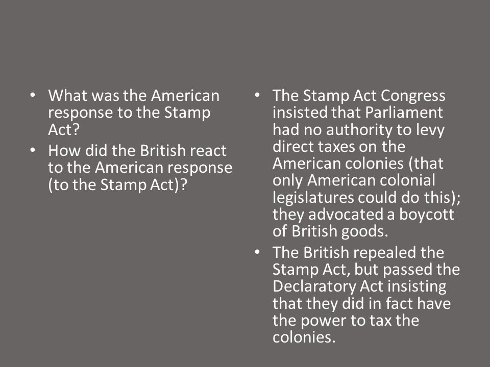 What was the American response to the Stamp Act.