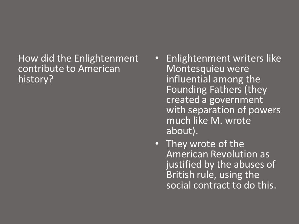 How did the Enlightenment contribute to American history.