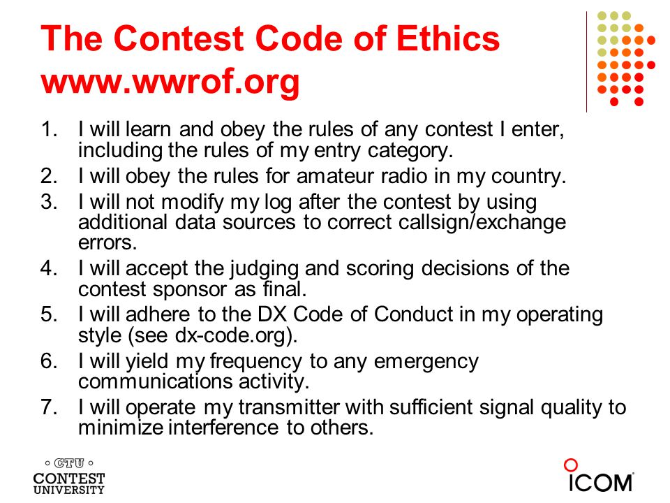 1.I will learn and obey the rules of any contest I enter, including the rules of my entry category.
