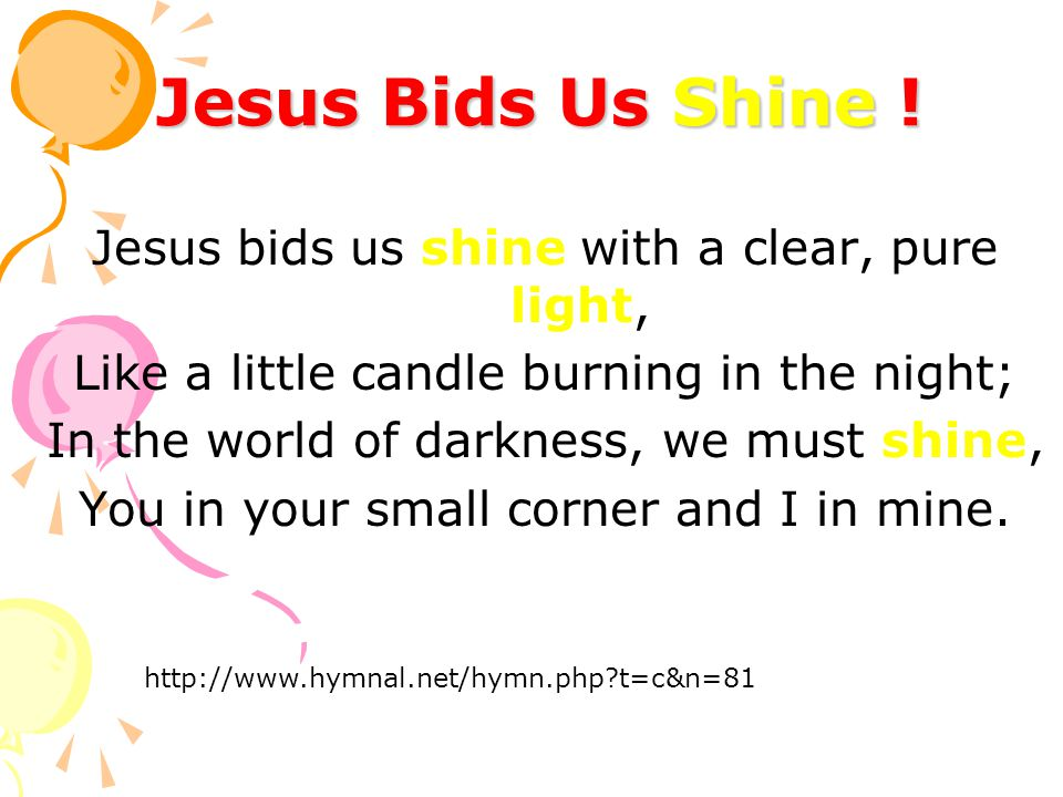 Jesus Bids Us Shine .