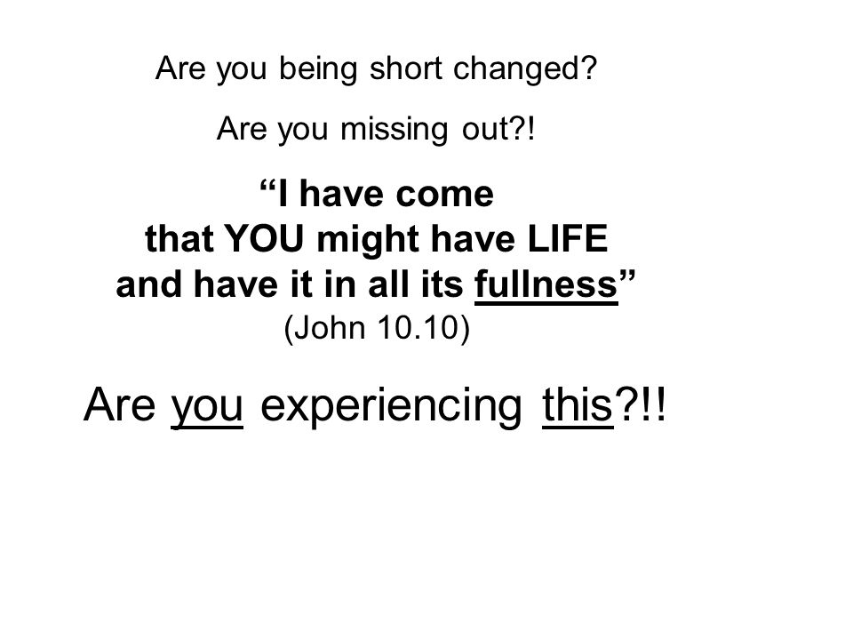 Are you being short changed. Are you missing out .